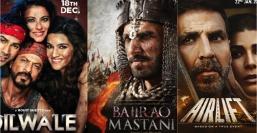 Dilwale vs Airlift vs Bajirao Mastani