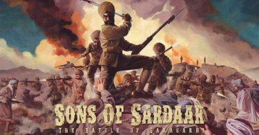 Sons of Sardar Battle of Saragarhi First Look