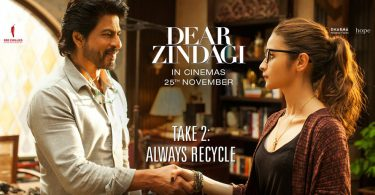 Dear Zindagi Take 2 Always Recycle