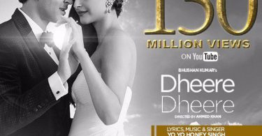Dheere Dheere - 150 Million Views